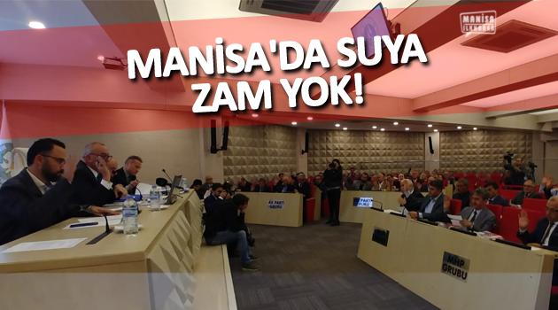 MANİSA'DA SUYA ZAM YOK!